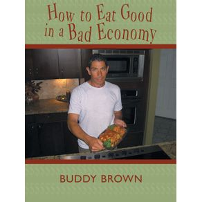 How-to-Eat-Good-in-a-Bad-Economy