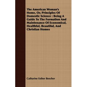 The-American-Womans-Home-Or-Principles-Of-Domestic-Science