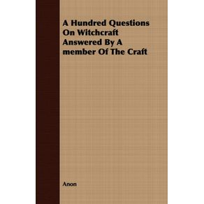 A-Hundred-Questions-On-Witchcraft-Answered-By-A-member-Of-The-Craft