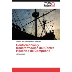 Conformacion-y-Transformacion-del-Centro-Historico-de-Campeche
