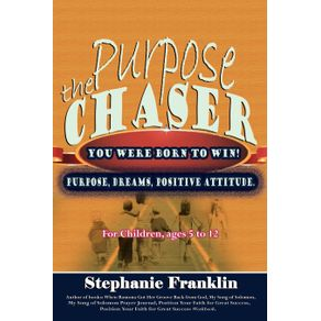 The-Purpose-Chaser