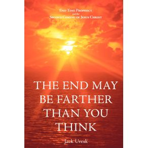 The-End-May-Be-Farther-Than-You-Think