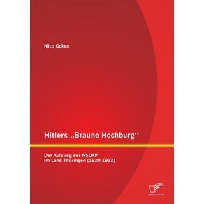 """Hitlers-""""Braune-Hochburg"""