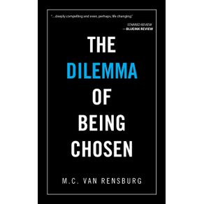 The-Dilemma-of-Being-Chosen