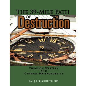 The-39-Mile-Path-of-Destruction