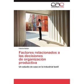 Factores-relacionados-a-las-decisiones--de-organizacion-productiva