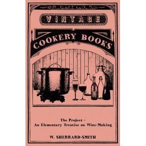 The-Project---An-Elementary-Treatise-on-Wine-Making