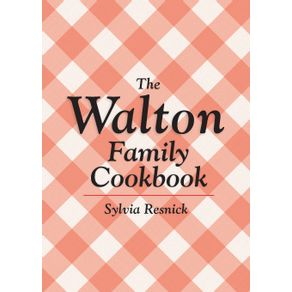 The-Walton-Family-Cookbook