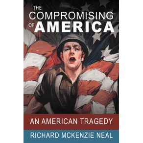 The-Compromising-of-America