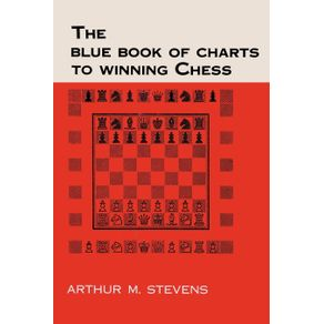 The-Blue-Book-of-Charts-to-Winning-Chess
