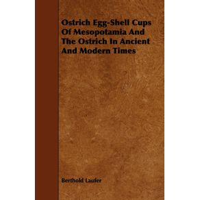 Ostrich-Egg-Shell-Cups-Of-Mesopotamia-And-The-Ostrich-In-Ancient-And-Modern-Times