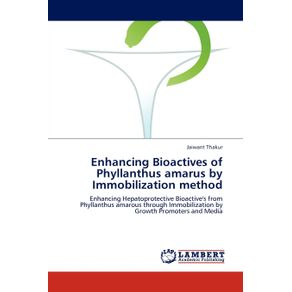 Enhancing-Bioactives-of-Phyllanthus-Amarus-by-Immobilization-Method