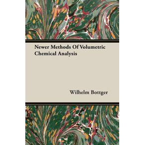 Newer-Methods-Of-Volumetric-Chemical-Analysis