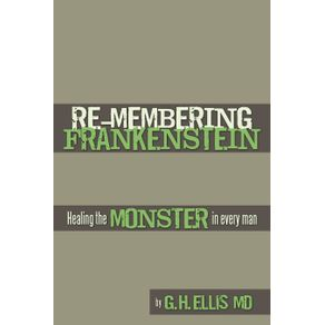 Re-Membering-Frankenstein