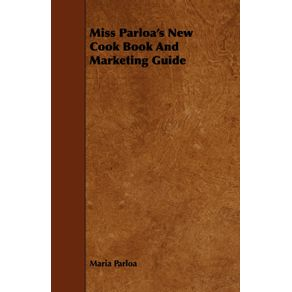 Miss-Parloas-New-Cook-Book-And-Marketing-Guide