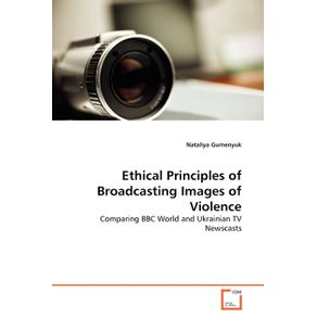 Ethical-Principles-of-Broadcasting-Images-of-Violence