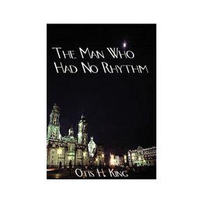 The-Man-Who-Had-No-Rhythm
