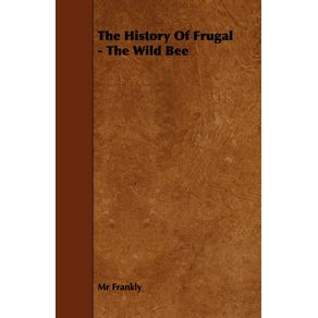 The-History-Of-Frugal---The-Wild-Bee
