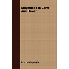 Knighthood-in-Germ-and-Flower