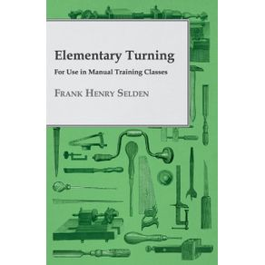 Elementary-Turning---For-Use-in-Manual-Training-Classes