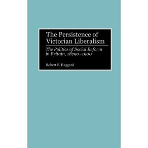 The-Persistence-of-Victorian-Liberalism