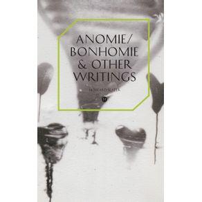 Anomie-Bonhomie---Other-Writings