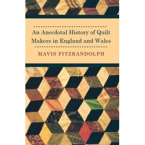 An-Anecdotal-History-of-Quilt-Makers-in-England-and-Wales
