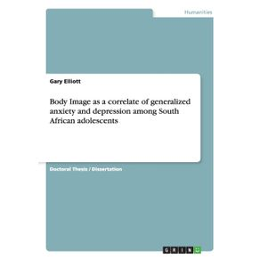 Body-Image-as-a-correlate-of-generalized-anxiety-and-depression-among-South-African-adolescents