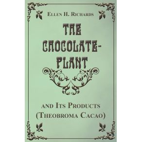 The-Chocolate-Plant-Theobroma-Cacao-and-Its-Products