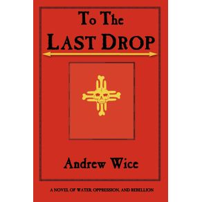To-the-Last-Drop