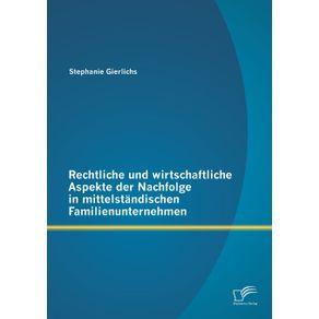 Rechtliche-und-wirtschaftliche-Aspekte-der-Nachfolge-in-mittelstandischen-Familienunternehmen