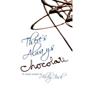 Theres-Always-Chocolate-