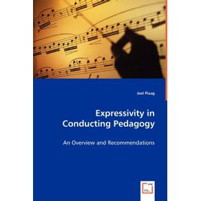 Expressivity-in-Conducting-Pedagogy---An-Overview-and-Recommendations