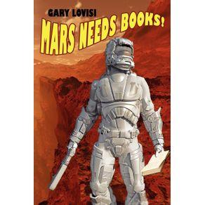Mars-Needs-Books--a-Science-Fiction-Novel