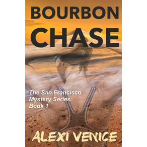 Bourbon-Chase-The-San-Francisco-Mystery-Series-Book-1