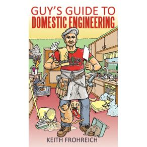 Guys-Guide-to-Domestic-Engineering