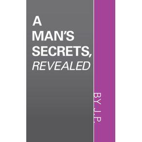 A-Mans-Secrets-Revealed