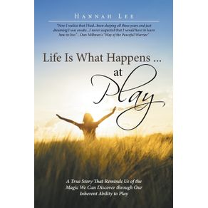 Life-Is-What-Happens-...-at-Play