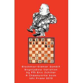Blackmar-Diemer-Gambit-Bogoljubow-Variation-5...g6-Second-Edition