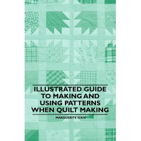 Illustrated-Guide-to-Making-and-Using-Patterns-When-Quilt-Making