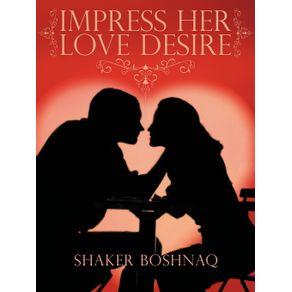 Impress-Her-Love-Desire