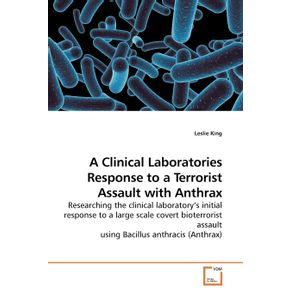 A-Clinical-Laboratories-Response-to-a-Terrorist-Assault-with-Anthrax