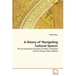 A-theory-of-Navigating-Cultural-Spaces