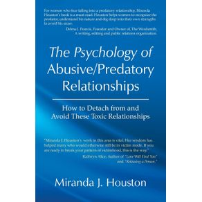 The-Psychology-of-Abusive-Predatory-Relationships