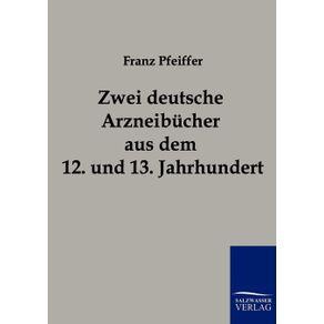Zwei-deutsche-Arzneibucher-aus-dem-12.-und-13.-Jahrhundert