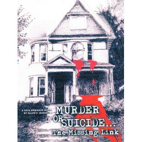 Murder-or-Suicide---The-Missing-Link