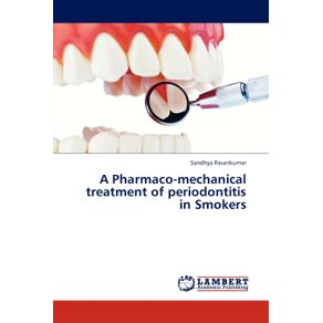 A-Pharmaco-mechanical-treatment-of-periodontitis-in-Smokers