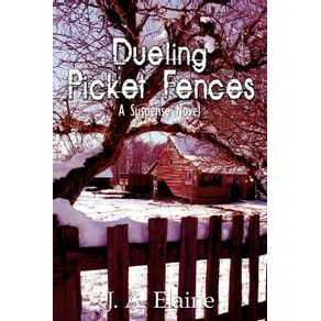 Dueling-Picket-Fences