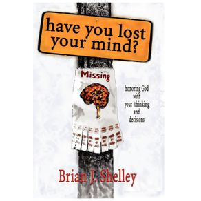 HAVE-YOU-LOST-YOUR-MIND-