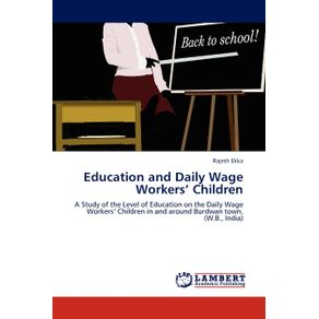 Education-and--Daily-Wage---Workers-Children